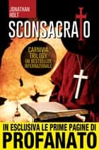 Sconsacrato ebook by Jonathan Holt