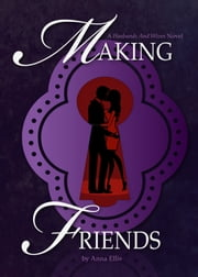 Making Friends ebook by Anna Ellis