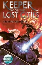 Keeper of the Lost Cities ebook by