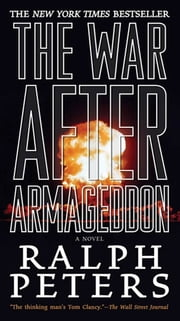 The War After Armageddon ebook by Ralph Peters