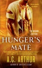 Hunger's Mate - A Paranormal Shapeshifter Werejaguar Romance ebook by