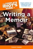 The Complete Idiot's Guide to Writing a Memoir