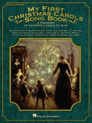 My First Christmas Carols Song Book - A Treasury of Favorite Carols to Play ebook by Hal Leonard Corp.