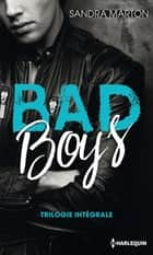 Bad Boys - Trilogie intégrale eBook by Sandra Marton