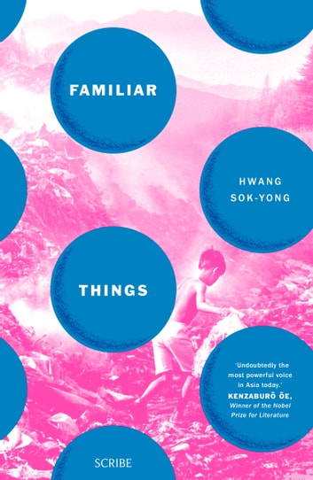 Familiar Things ebook by Hwang Sok-yong