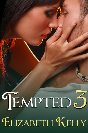 Tempted 3 ebook by Elizabeth Kelly