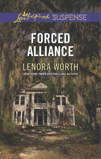 Forced Alliance (Mills & Boon Love Inspired Suspense) eBook by Lenora Worth