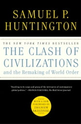 The Clash of Civilizations and the Remaking of World O ebook by Samuel P. Huntington