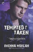 Tempted & Taken ebook by Rhenna Morgan