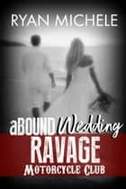 aBound Wedding ebook by Ryan Michele