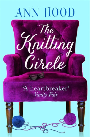 The Knitting Circle ebook by Ann Hood