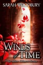 Winds of Time (The After Cilmeri Series) ebook by Sarah Woodbury