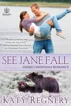 See Jane Fall ebook by Katy Regnery