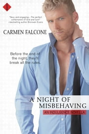 A Night of Misbehaving ebook by Carmen Falcone