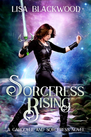 Sorceress Rising ebook by Lisa Blackwood