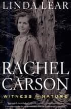 Rachel Carson - Witness for Nature ekitaplar by Linda Lear