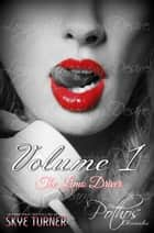 Volume 1: The Limo Driver - The Pothos Chronicles, #1 ebook by Skye Turner