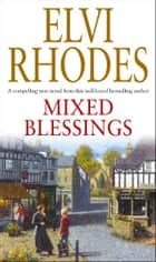 Mixed Blessings ebook by Elvi Rhodes
