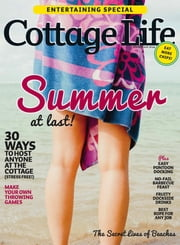 Cottage Life - Issue# 4 - Blue Ant Media magazine