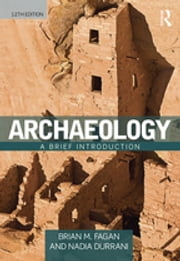 Archaeology - A Brief Introduction ebook by Brian M. Fagan