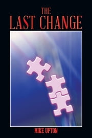 THE LAST CHANGE ebook by Mike Upton
