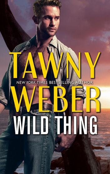 Wild Thing ebook by Tawny Weber
