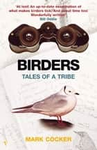 Birders ebook by Mark Cocker