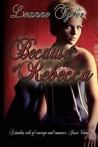Because of Rebecca ebook by Leanne  Tyler