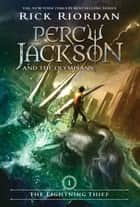 Lightning Thief, The (Percy Jackson and the Olympians, Book 1) ebook by Rick Riordan
