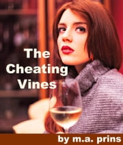 The Cheating Vines ebook by M A Prins