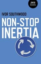 Non Stop Inertia ebook by Ivor Southwood