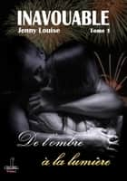 Inavouable tome 1 ebook by Jenny Louise