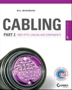 Cabling Part 2 ebook by Bill Woodward