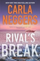 Rival's Break ebook by Carla Neggers