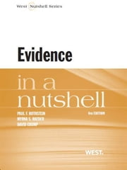 Rothstein, Raeder and Crump's Evidence in a Nutshell, 6th ebook by Paul Rothstein,Myrna Raeder,David Crump
