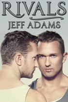 Rivals ebook by Jeff Adams