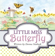 Little Miss Butterfly ebook by Donna Stadnyk