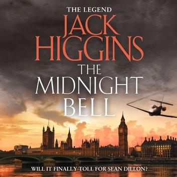 The Midnight Bell (Sean Dillon Series, Book 22) audiobook by Jack Higgins