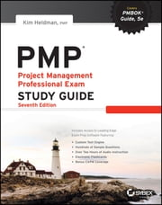 PMP: Project Management Professional Exam Study Guide ebook by Kim Heldman