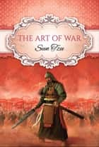The Art of War (Global Classics) ebook by Sun Tzu,GP Editors