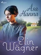 Åsa-Hanna  ebook by Elin Wägner