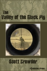 The Valley of the Black Pig ebook by Scott Crowder