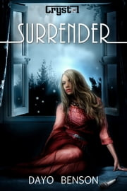 Surrender: A Christian Romantic Suspense Novel ebook by Dayo Benson