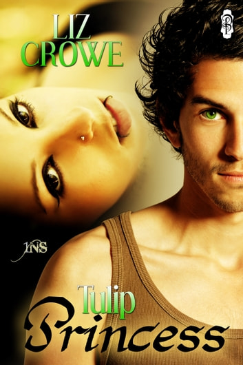 Tulip Princess (1Night Stand) ebook by Liz Crowe
