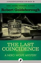 The Last Coincidence ebook by Robert Goldsborough