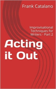 Acting It Out ebook by Frank Catalano