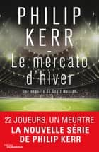 Le Mercato d'hiver ebook by Philip Kerr