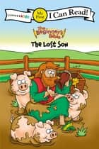 The Beginner's Bible Lost Son - My First ebook by Zondervan