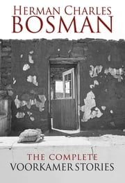 The Complete Voorkamer Stories ebook by Herman Charles Bosman