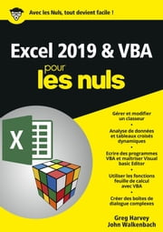 Excel 2019 & VBA pour les Nuls, mégapoche ebook by John WALKENBACH, Greg HARVEY